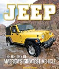 Jeep: The History of America's Greatest Vehicle (Hardcover)