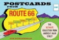 Postcards from Route 66: The Ultimate Collection from America's Main Street (Hardcover)