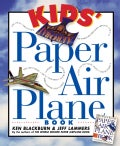 Kids&#39; Paper Airplane Book (Paperback)