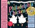 Philadelphia Chickens: A Too-illogical Zoological Musical Revue : Deluxe Illustrated Lyrics Book of the Original Cast Recordi...