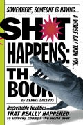 Sh*t Happens: The Book (Paperback)