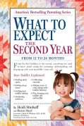 What to Expect the Second Year: From 12 to 24 Months (Paperback)