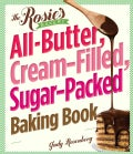The Rosie&#39;s Bakery All-Butter, Cream-Filled, Sugar-Packed Baking Book (Paperback)