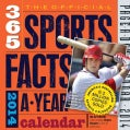 The Official 365 Sports Facts-a-Year 2014 Calendar (Calendar)