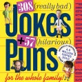 308 Really Bad Jokes + 57 Hilarious Puns 2015 Calendar (Calendar)