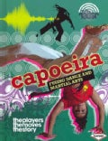 Capoeira: Fusing Dance and Martial Arts (Hardcover)