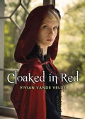 Cloaked in Red (Hardcover)