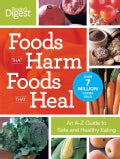 Foods That Harm, Foods That Heal: An A-Z Guide to Safe and Healthy Eating (Paperback)