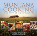 Montana Cooking: A Big Taste of Big Sky Country (Paperback)