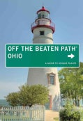 Off the Beaten Path Ohio: A Guide to Unique Places (Paperback)
