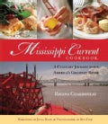Mississippi Current Cookbook: A Culinary Journey Down America's Greatest River (Hardcover)