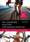 The roadside Road Bike maintenance manual (Paperback)