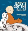 Baby's Got the Blues (Hardcover)