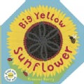 Big Yellow Sunflower (Hardcover)