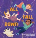 All Fall Down (Board book)