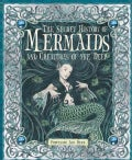 The Secret History of Mermaids and creatures of the Deep: Or the Liber Acquaticum (Novelty book)
