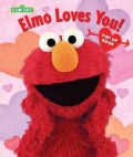 Elmo Loves You! (Hardcover)