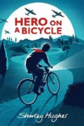 Hero On A Bicycle (Hardcover)