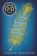 The Strange & Beautiful Sorrows of Ava Lavender (Hardcover)