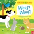 Can You Say It, Too? Woof! Woof! (Board book)