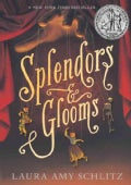 Splendors and Glooms (Paperback)