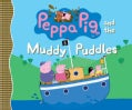 Peppa Pig and the Muddy Puddles (Paperback)