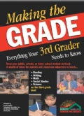 Making the Grade: Everything Your 3rd Grader Needs to Know (Paperback)
