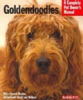Goldendoodles: Everything About Purchase, Care, Nutrition, Behavior and Training (Paperback)