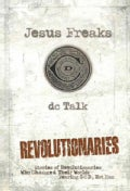Revolutionaries: Stories of Revolutionaries Who Changed Their World: Fearing God, Not Man (Paperback)