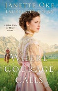 Where Courage Calls (Hardcover)