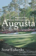 Augusta: Home of the Masters Tournament (Paperback)