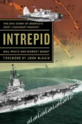 Intrepid: The Epic Story of America's Most Legendary Warship (Paperback)