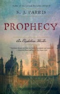 Prophecy: An Elizabethan Thriller (Paperback)