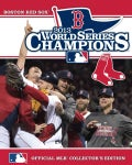 World Series Champions 2013: Boston Red Sox: Officail Mlb Collector's Edition (Paperback)