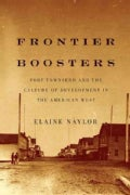 Frontier Boosters: Port Townsend and the Culture of Development in the American West (Hardcover)