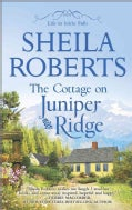 The Cottage on Juniper Ridge (Paperback)
