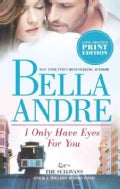 I Only Have Eyes for You (Paperback)