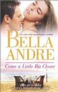 Come a Little Bit Closer (Paperback)