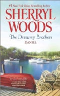 The Devaney Brothers: Daniel's Desire (Paperback)