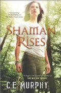 Shaman Rises: The Walker Papers (Paperback)