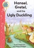 Hansel, Gretel, and the Ugly Duckling (Hardcover)