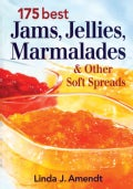175 Best Jams, Jellies, Marmalades & Other Soft Spreads (Paperback)