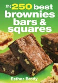 The 250 Best Brownies, Bars and Squares (Paperback)