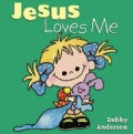 Jesus Loves Me (Board book)
