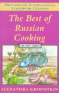The Best of Russian Cooking (Paperback)