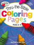 Thru-the-Bible Coloring Pages: Ages 3 - 6 (Paperback)