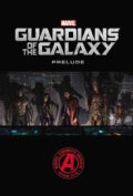 Marvel's Guardians of the Galaxy Prelude (Paperback)