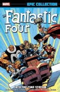 Fantastic Four Epic Collection: Into the Timestream (Paperback)