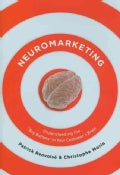 Neuromarketing: Understanding the Buy Buttons in Your Customer's Brain (Hardcover)