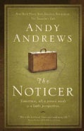 The Noticer: Sometimes, All a Person Needs is a Little Perspective (Hardcover)